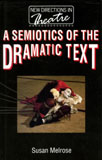 Cover of A Semiotics of the Dramatic Text